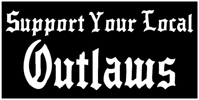Support your local Outlaws1